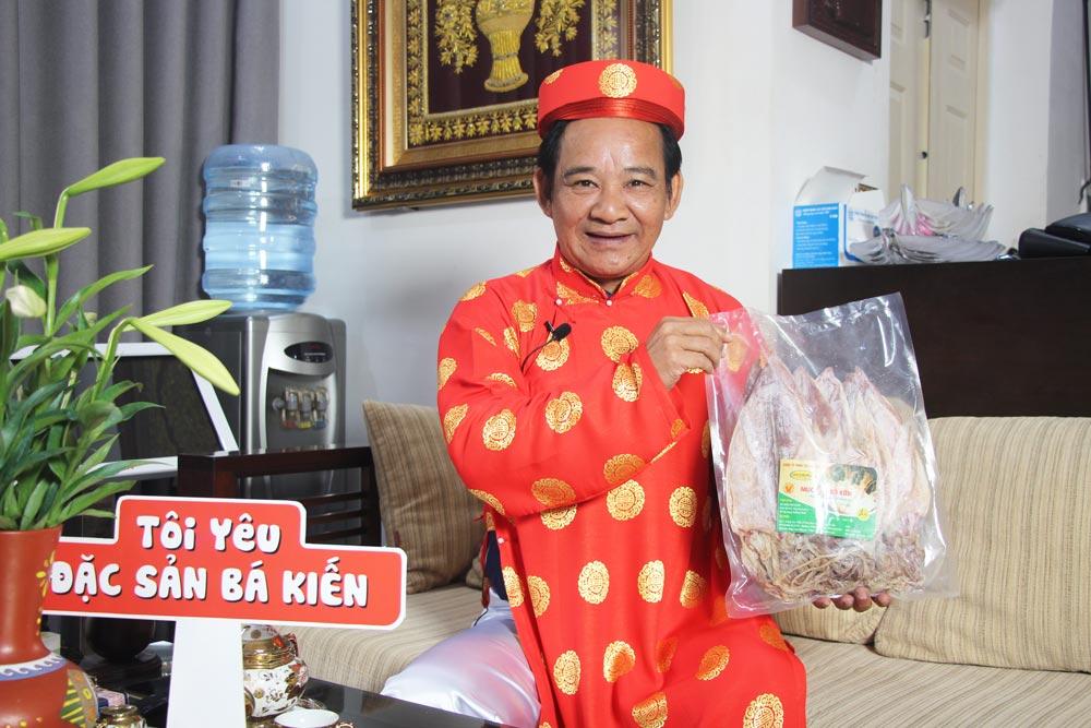 Nghệ sĩ Quang Tèo yêu thích mực khô Bá Kiến